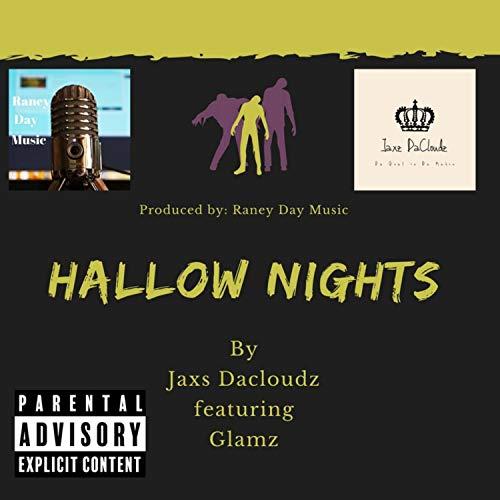 Hallow nights (feat. Glamz) [Explicit]