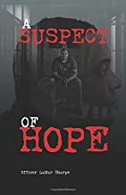 A SUSPECT OF HOPE