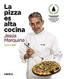 La pizza es alta cocina - Edición actualizada (Libros singulares)
