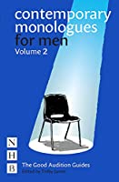 Contemporary Monologues for Men: Volume 2: NHB Good Audition Guides