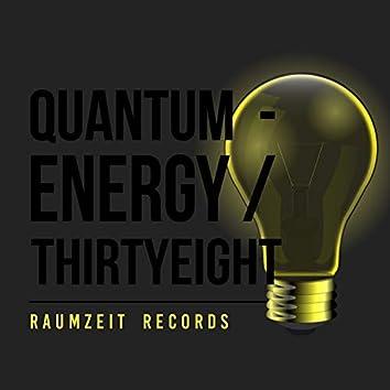 Quantum - Energy Thirtyeight