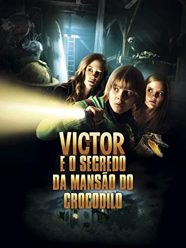 Victor e o Segredo da Mansão Crocodilo