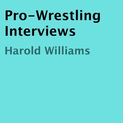 Pro-Wrestling Interviews audiobook cover art