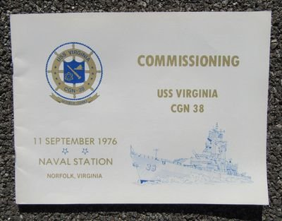 USS VIRGINIA (CGN-38) U.S. NAVY GUIDED MISSILE CRUISER 1976 COMMISSIONING BOOK