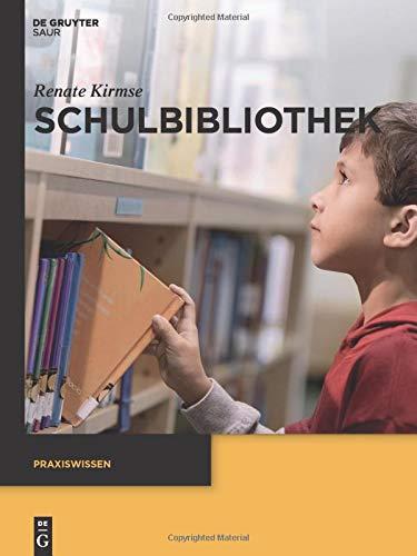 Schulbibliothek (Praxiswissen)