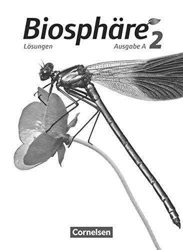 Biosphäre Sekundarstufe I - Ausgabe A - Band 2: Lösungen zum Schülerbuch