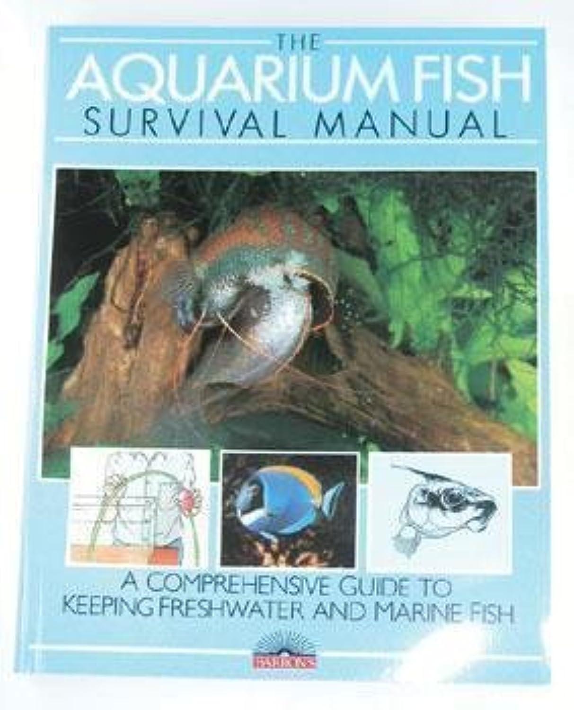 Barrons Books Aquarium Fish Survival Manual