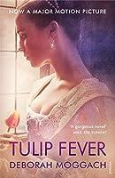 Tulip Fever (Movie Tie-In Edition)