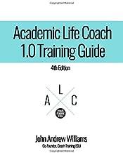 Academic Life Coach 1.0  Training Guide