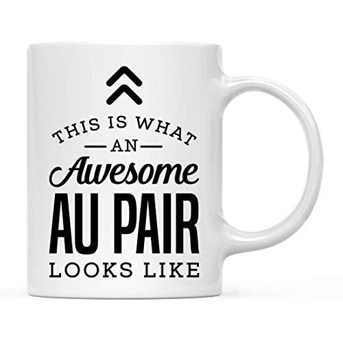 Taza de cerámica para café y té, con texto en inglés 'This is What an Awesome Au Pair', ideal como regalo de cumpleaños, Coworker Him Her, incluye caja de regalo, 15 onzas