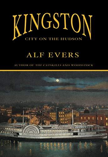 Kingston: City on the Hudson