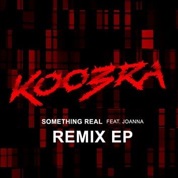 Something Real (Remix EP)
