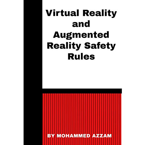 Virtual Reality and Augmented Reality Safety Rules cover art