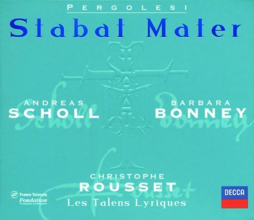 Barbara Bonney, Andreas Scholl, Les Talens Lyriques, Christophe Rousset & Giovanni Battista Pergolesi