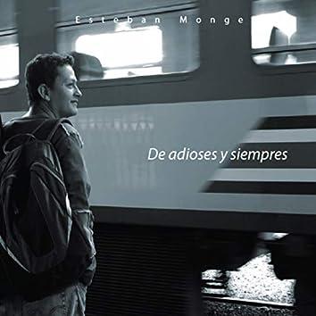 De Adioses y Siempres