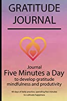 Gratitude journal: Journal Five minutes a day to develop gratitude, mindfulness and productivity By Simple Live 7270