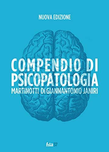 Compendio di psicopatologia. Ediz. ampliata