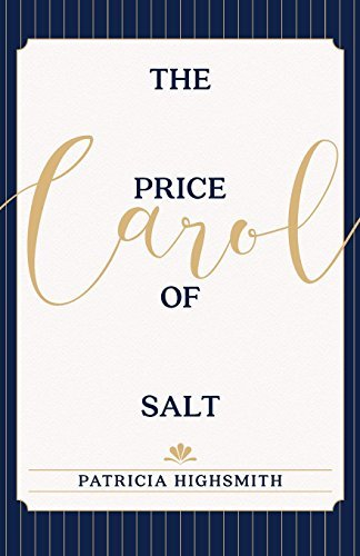 The Price of Salt: OR Carol by Patricia Highsmith (2015-11-10)