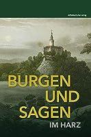 Burgen und Sagen im Harz