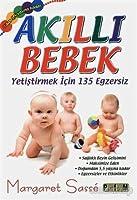 Akilli Bebek - Yetistirmek icin 135 Egzersiz