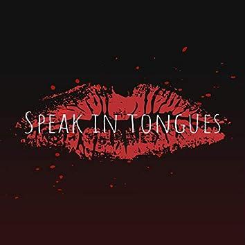 Speak in Tongues