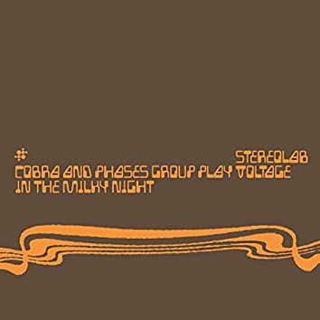 Cobra And Phases Group Play Voltage In The Milky Night (Expanded Edition)
