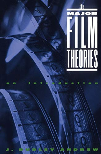 The Major Film Theories: An Introduction (Galaxy Books)