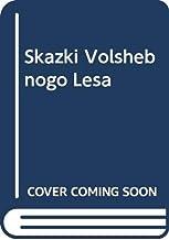 Skazki Volshebnogo Lesa (Russian Edition)