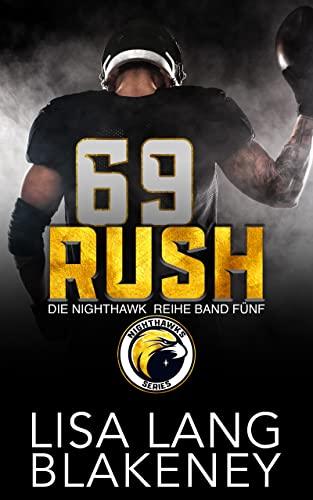 RUSH: DIE NIGHTHAWK REIHE BAND FÜNF (The Nighthawk Series (German Edition) 5)