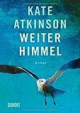 Weiter Himmel: Roman von Kate Atkinson