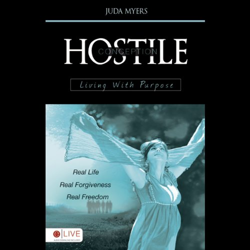 Hostile Conception Living With Purpose audiobook cover art