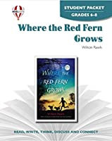 Where the Red Fern Grows: Grades 7-8 (Pathways to Critical Thinking Series)