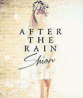 AFTER THE RAIN(初回限定盤)(DVD付)