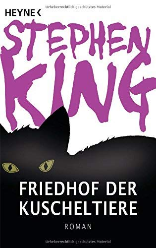 Friedhof der Kuscheltiere: Roman von Stephen King ( 8. Februar 2011 )