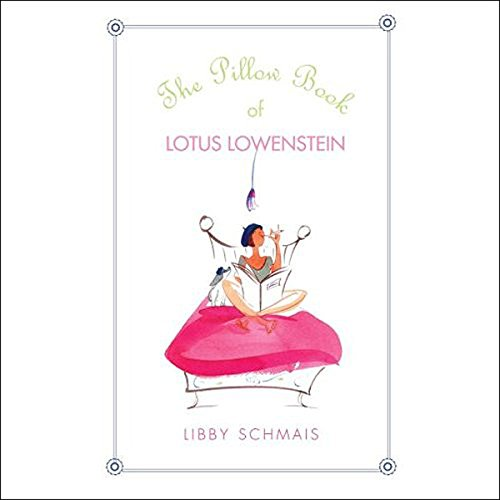 The Pillow Book of Lotus Lowenstein audiobook cover art