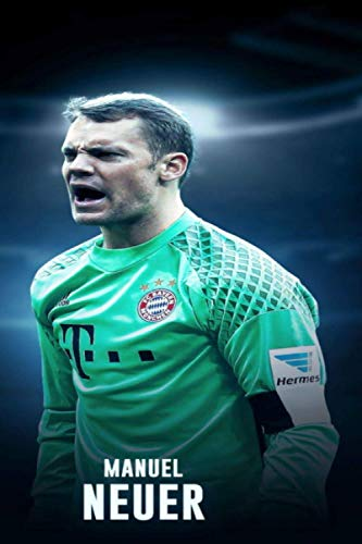 MANUEL NEUER: Notebook / Journal / Bloc Note - 120 pages