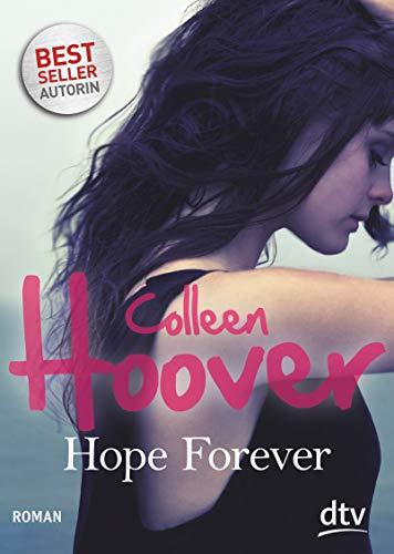 Hope Forever: Roman (Sky & Dean-Reihe, Band 1)