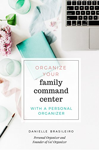 Organize your Family Command Center with a Personal Organizer (English Edition)