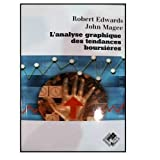 L'analyse graphique des tendances boursières by Robert-D Edwards;John Magee(2002-12-04) - Valor - 01/01/2002