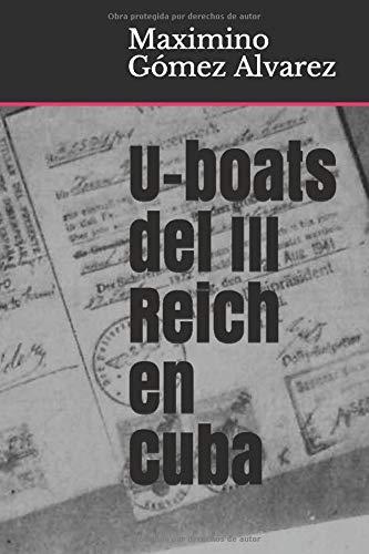 U-boats del III Reich en Cuba