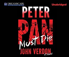 Peter Pan Must Die[PETER PAN MUST DIE 13D][UNABRIDGED][Compact Disc]