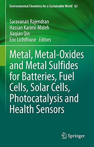 Metal, Metal-Oxides and Metal Sulfides for Batteries, Fuel Cells,...