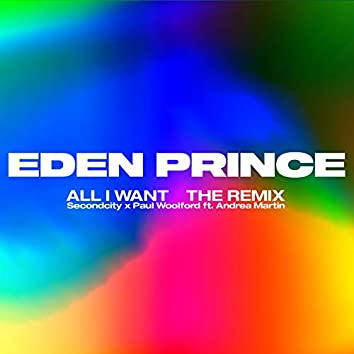 All I Want (Eden Prince Remix)