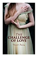 The Challenge of Love: Victorian Romance Novel