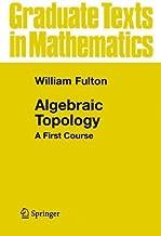 Algebraic Topology: A First Course (Graduate Texts in Mathematics Book 153)