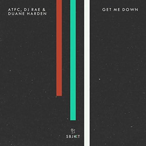 ATFC, DJ Rae & Duane Harden