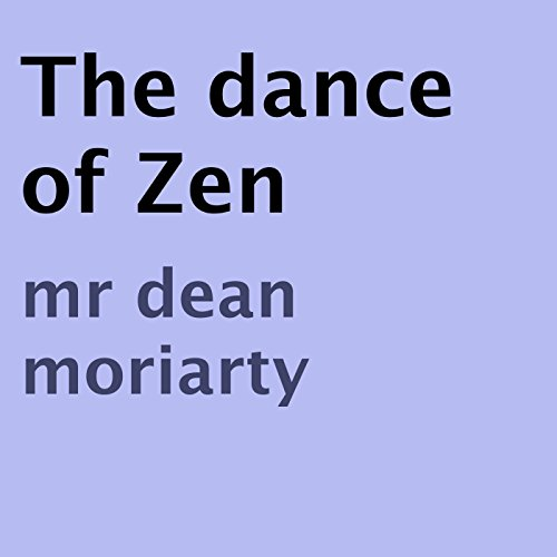 The Dance of Zen audiobook cover art