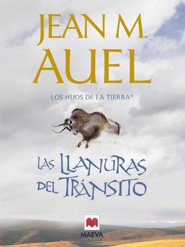 Las llanuras del tránsito (LOS HIJOS DE LA TIERRA® nº 4) eBook ...