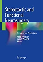 Stereotactic and Functional Neurosurgery: Principles and Applications