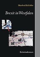 Brexit in Westfalen: Kriminalroman
